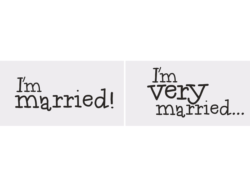 Vtipné tabuľky I'm married/I'm very married